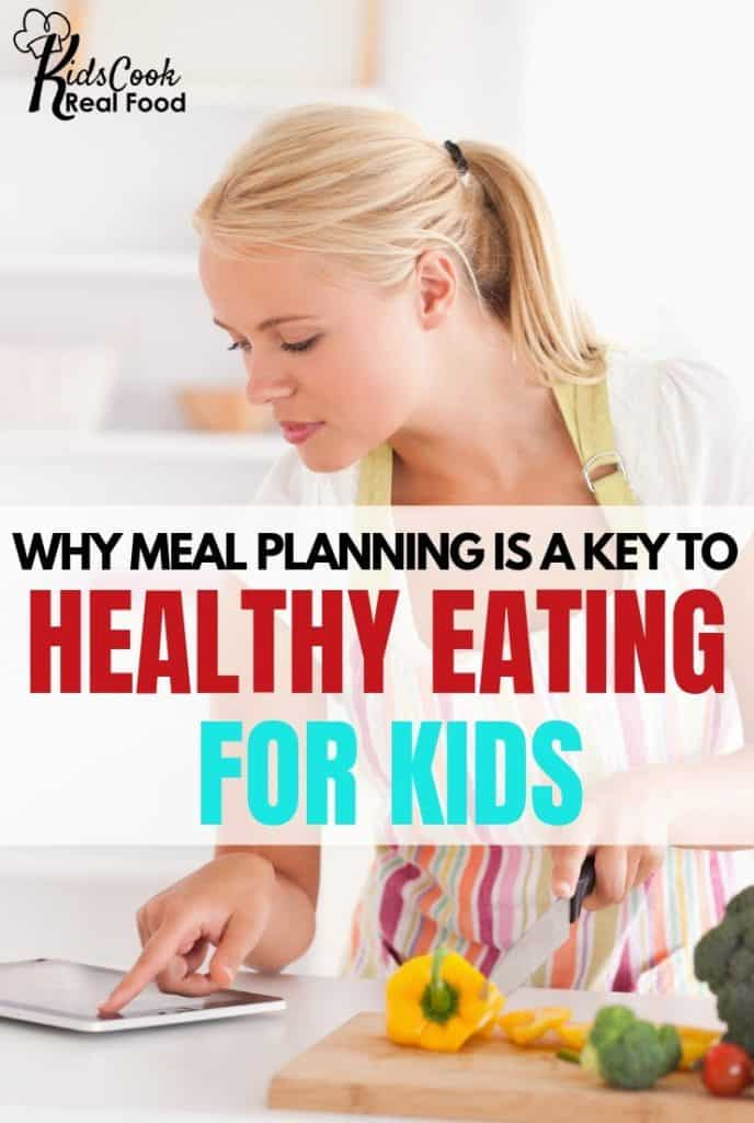 Why Meal Planning is Key to Healthy Eating for Kids