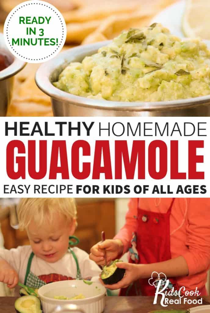 Healthy Homemade Guacamole for Kids