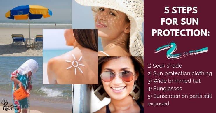 Steps for sun protection: 1) Seek shade 2) Sun protection clothing 3) Wide brimmed hat 4) Sunglasses 5) Sunscreen on parts still exposed