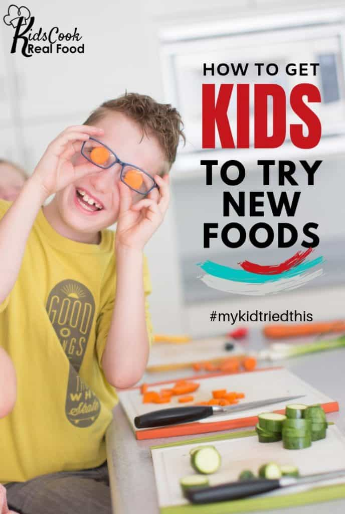How to Get Kids to Try New Foods