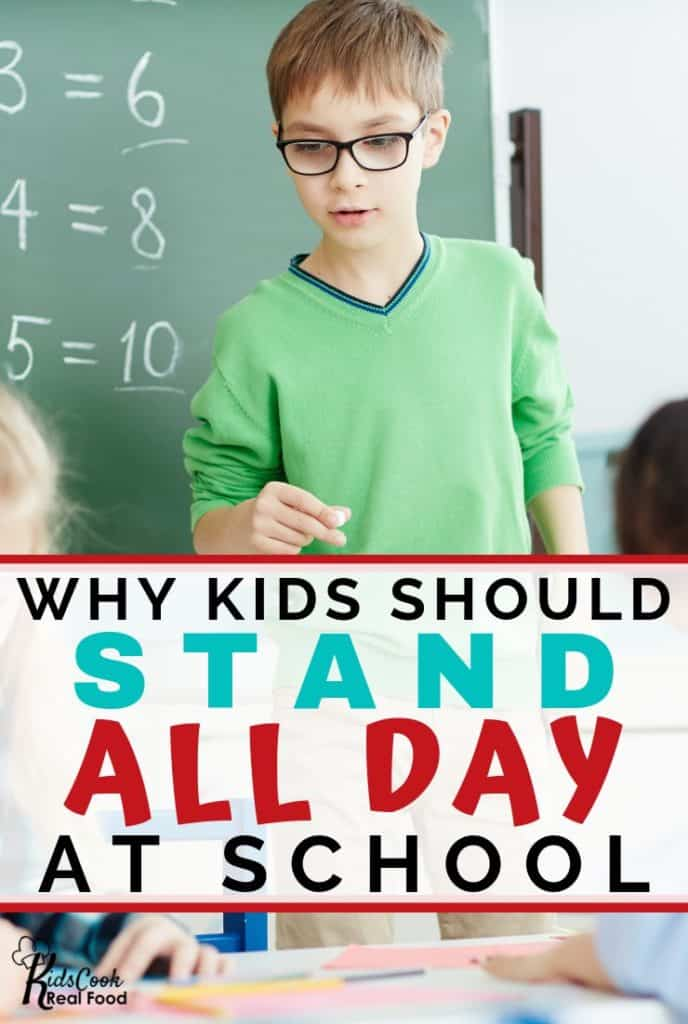 Why Kids Should Stand All Day at School