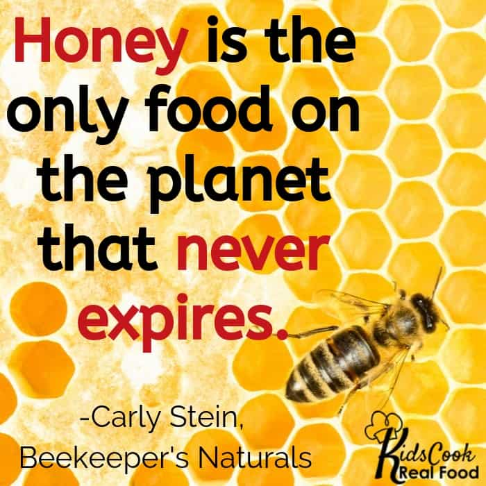 Honey is the only food on the planet that never expires. -Carly Stein