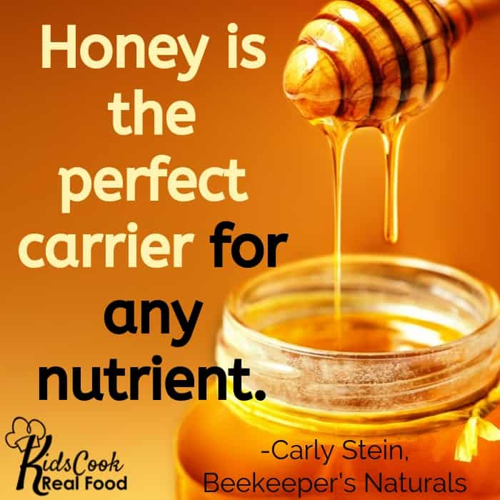Honey is so high in live enzymes it's the perfect carrier for whatever nutrient you're trying to deliver to the body. -Carly Stein