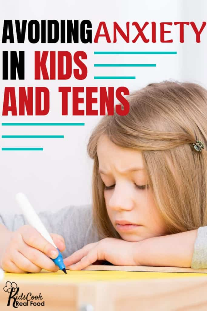 Avoiding Anxiety in Kids and Teens