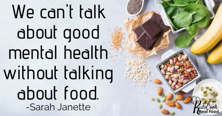 There's no way to talk about good mental health without talking about the food that we're eating. -Sarah Janette
