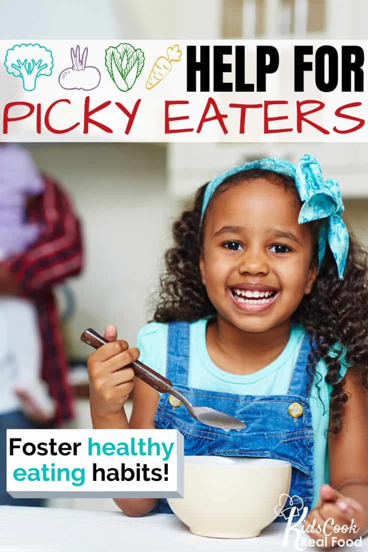 Help for Picky Eaters