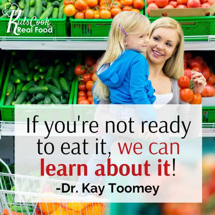 If you're not ready to eat it, we can at least learn about it! -Dr. Kay Toomey