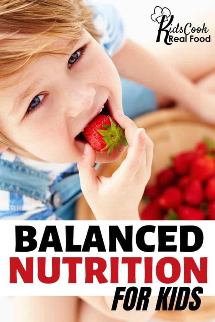 Balanced Nutrition for Kids