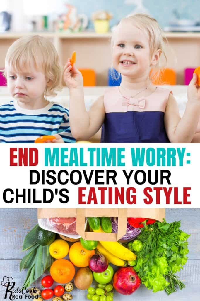End mealtime worry: discover your child's eating style