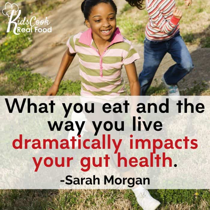 What you eat and the way you live dramatically impacts what's in your belly. -Sarah Morgan