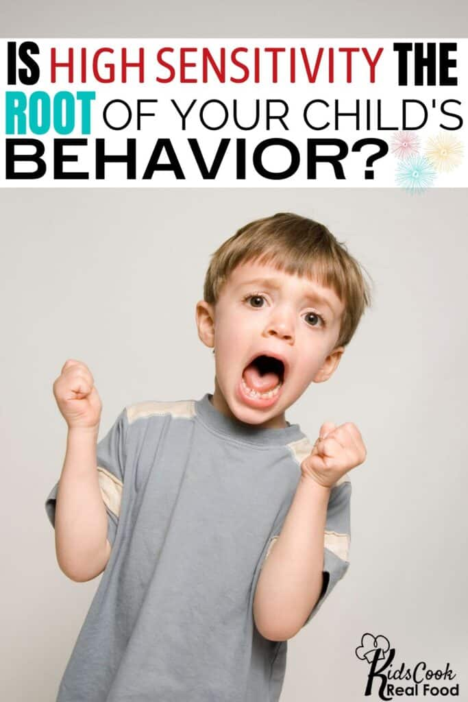 Is high sensitivity the root of your child's behavior?