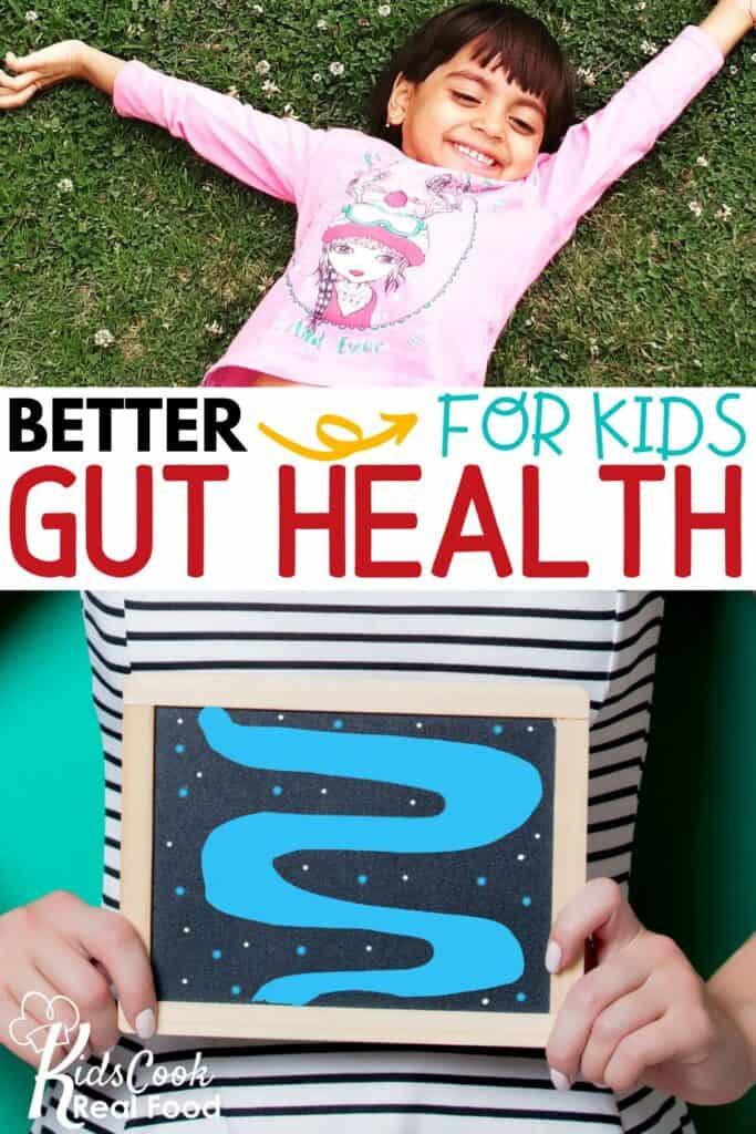 Better Gut Health for Kids