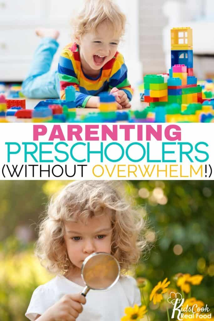 Parenting preschoolers without overwhelm