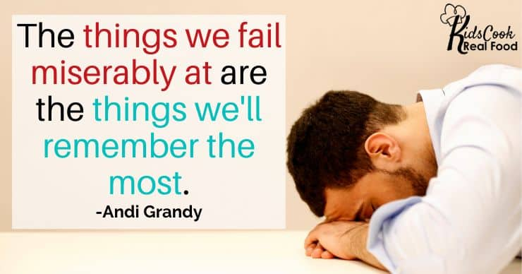 The things we fail miserably at are the things we'll remember the most. -Andi Grandy