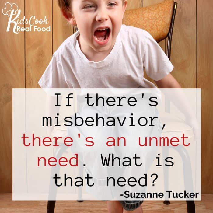 If there's misbehavior, there's an unmet need. What is that need? -Suzanne Tucker