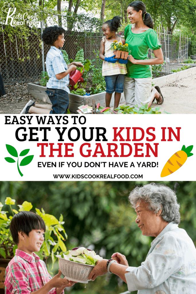 Get your kids in the garden